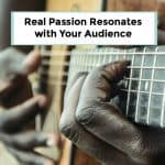 Real Passion Resonates