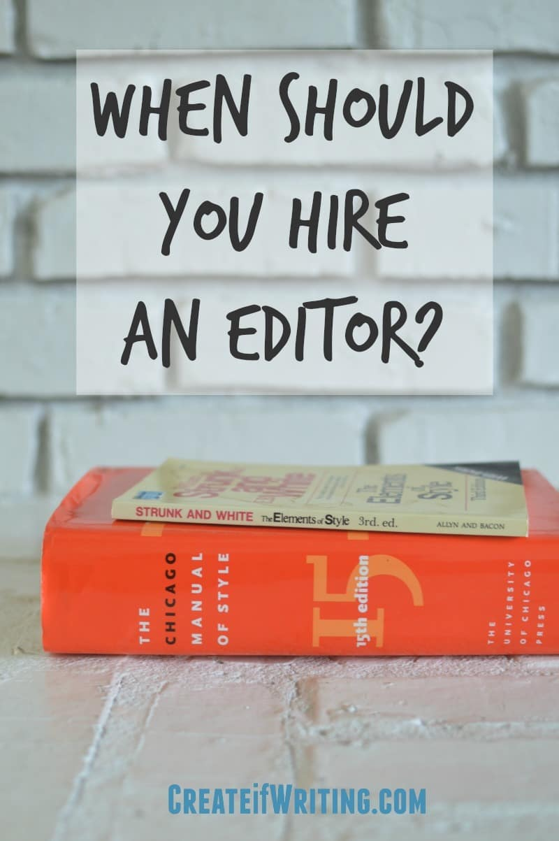 Do YOU know when you should hire an editor? Tips from a pro on when to self-edit and when to call in for help.