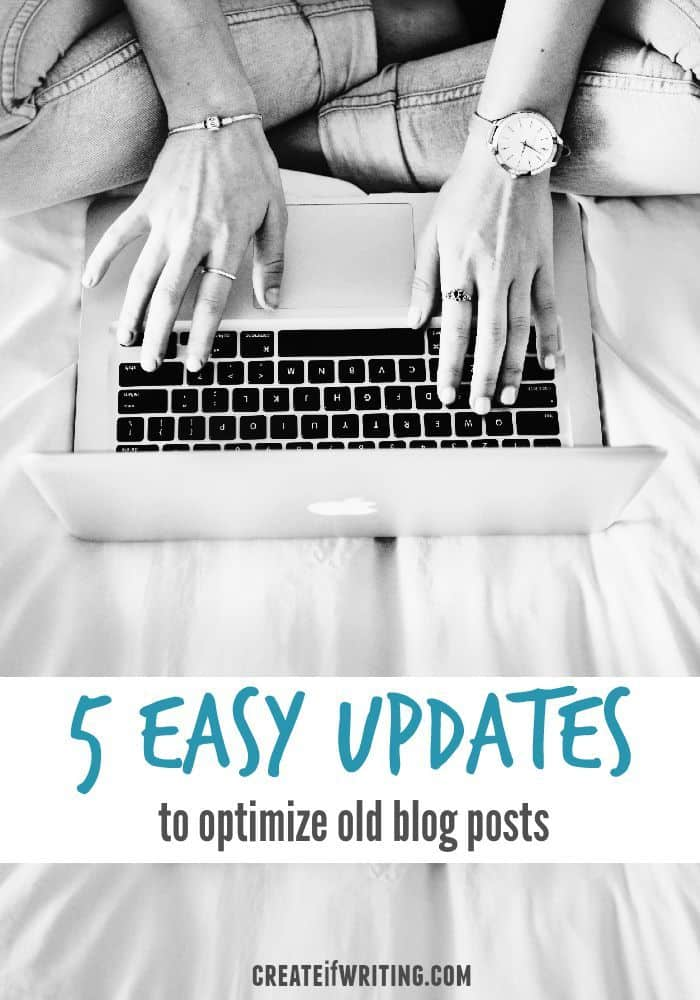 Your old blog posts are equivalent to an author's backlist of books. 5 easy ways to update and optimize old posts!