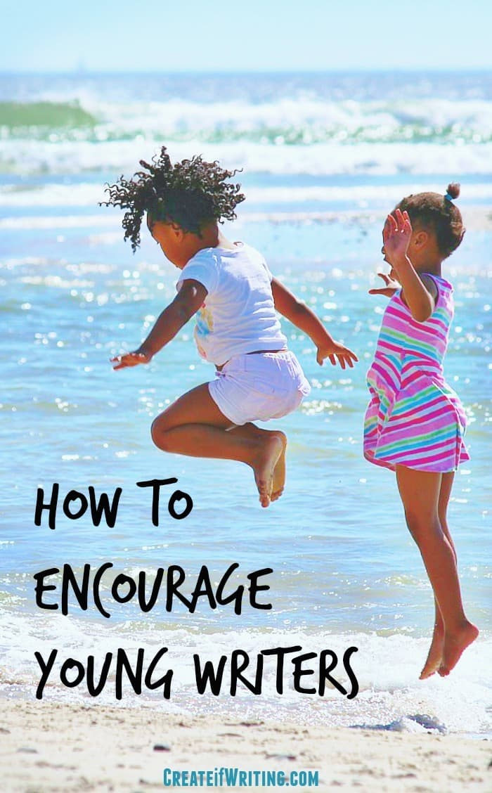 Some of these 7 ways to encourage young writers might surprise you! They aren't all about WRITING.