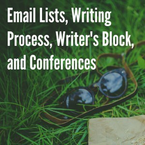 How to Hone Your Writing Process & Move Past Writer's Block -014