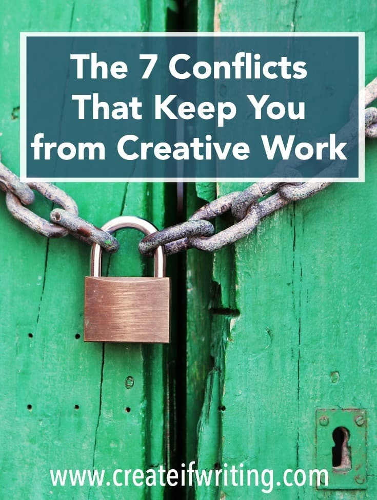 So many obstacles can keep you from your creative work! See this list of 7 conflicts that interrupt the creative process.