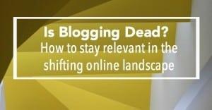 is-blogging-dead-facebook