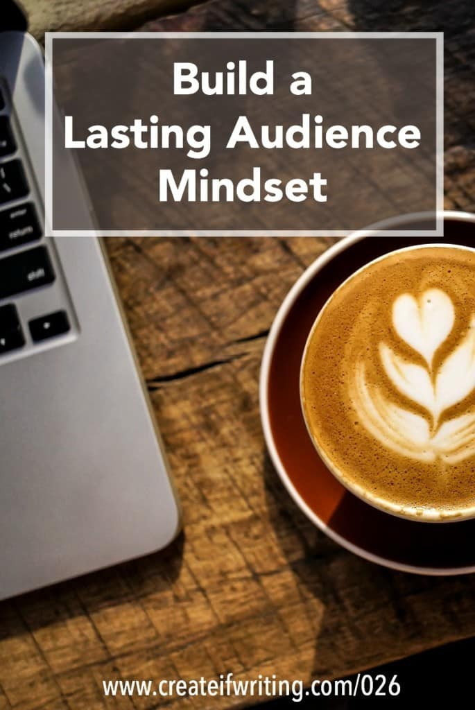 Don't chase pageviews! Build a mindset around a lasting audience.