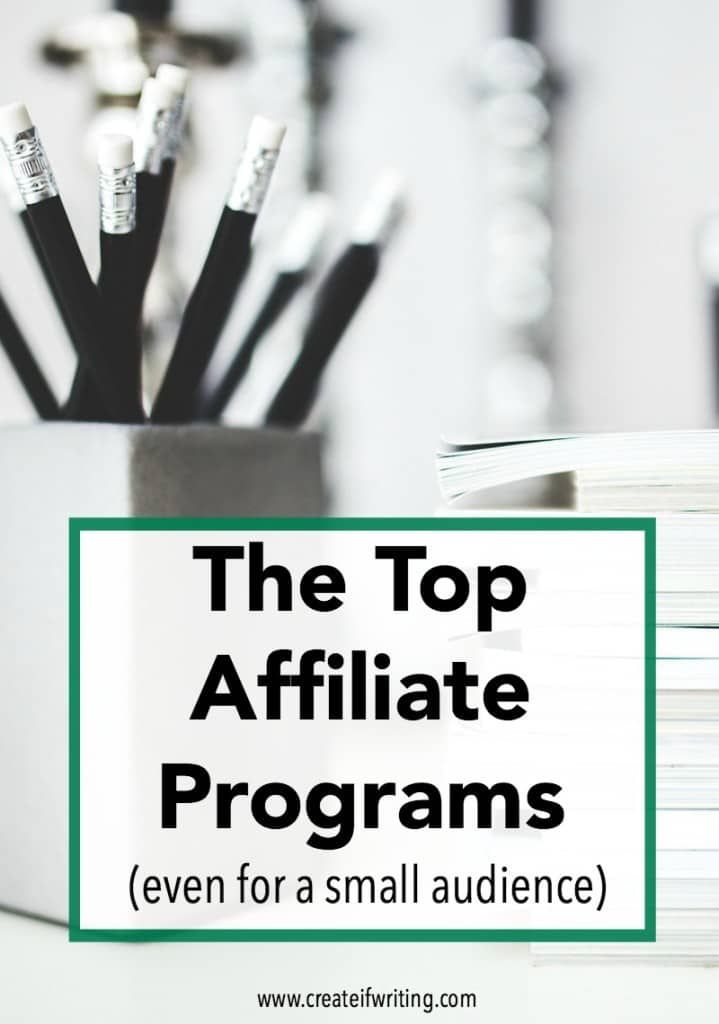 Affiliate programs don't require a huge audience. Here are three of the top affiliate programs even if you don't have a huge following.
