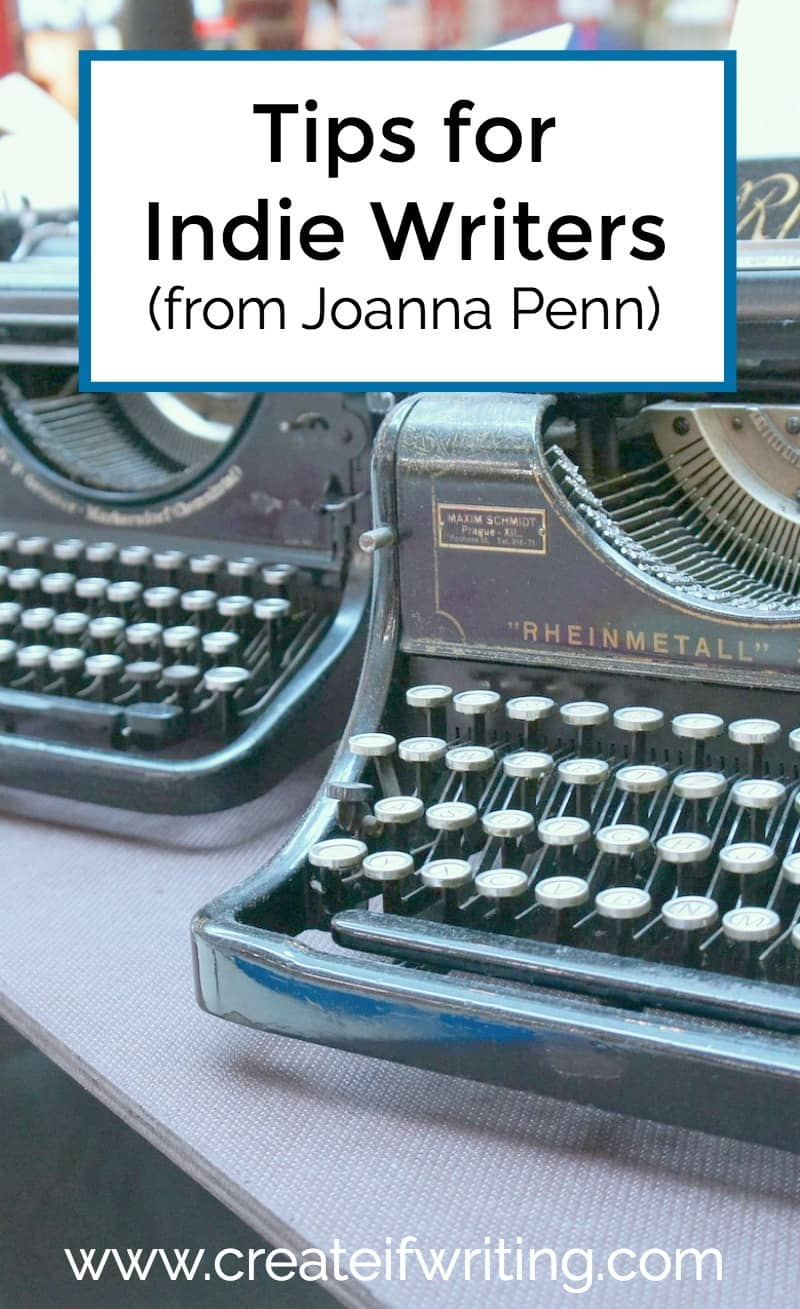 There has never been a better time to be an indie writer! Learn tips from indie author Joanna Penn.