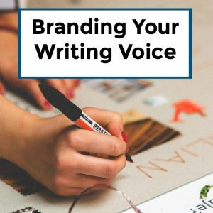 How to Brand Your Writing Voice -049