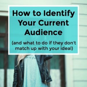 How to Identify Your Current Audience -048