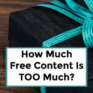 How Much Free Content Is TOO Much? – 052