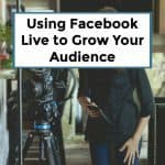 How to Use Facebook Live to Build an Audience – 068