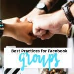 Facebook Groups Best Practices – for Group Members AND Owners