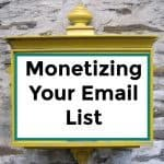 Monetizing Your Email List -072