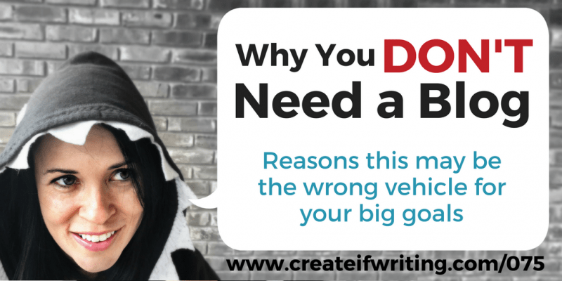Why You Don't Need a Blog - and Why You MIGHT