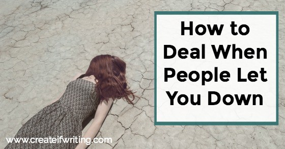 How To Deal When People Let You Down In Working Relationships