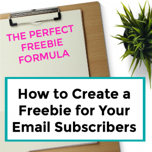 How to Create a Freebie for Your Email List