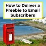 How to Deliver a Freebie to Email Subscribers