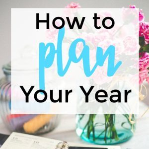 How to Plan Your Year