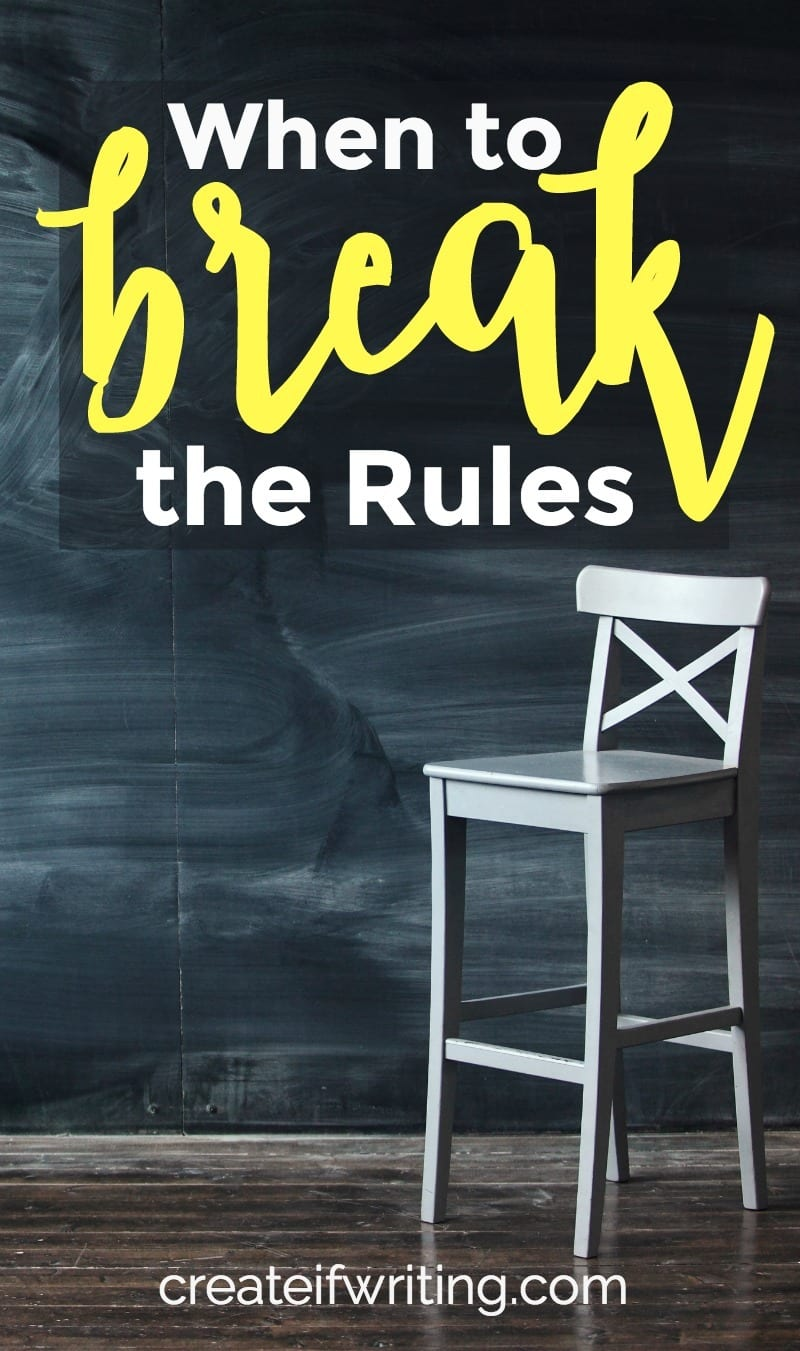 Knowing when to break the rules means being intentional and purposeful.