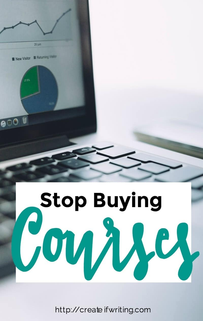 Stop buying courses unless you have a plan to use them!