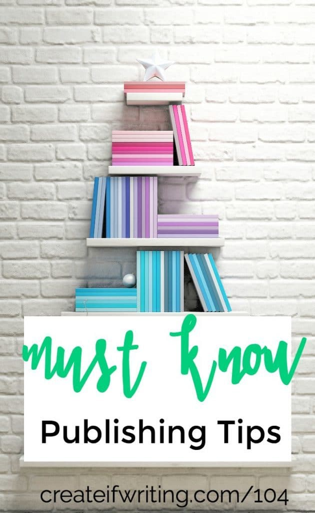 These must know publishing tips will help you work better and see more ROI from the time and money you spend to publish your books!