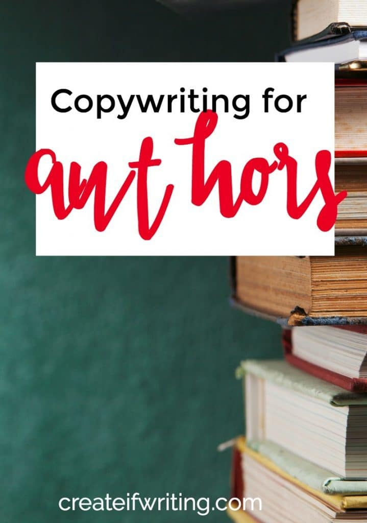 Copywriting for authors is an invaluable skill. Learn 4 steps to selling more books with better copy.