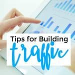 Tips for Building Traffic