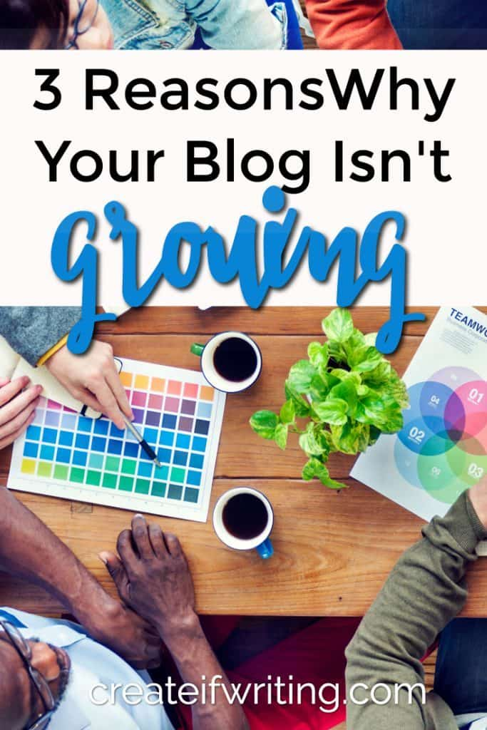 These three reasons why your blog isn't growing have nothing to do with social media. Surprised?
