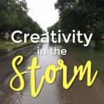Creativity in the Storm – Should You Create in Hard Times?