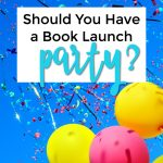 How to Throw a Book Launch Party