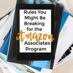 Important Rules for the Amazon Associates Program