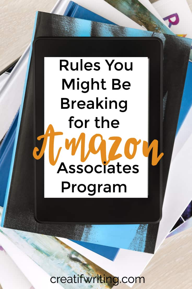 Are you breaking these rules with the Amazon Affiliates program?