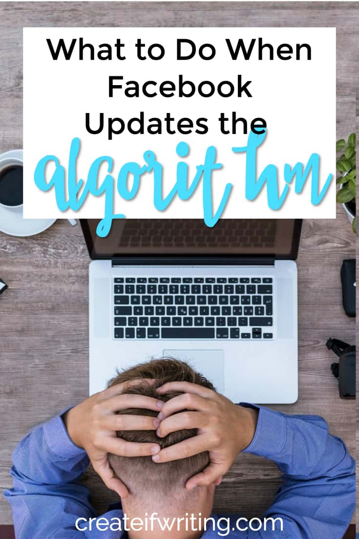 facebook algorithm updates - what you can do to grow your facebook page