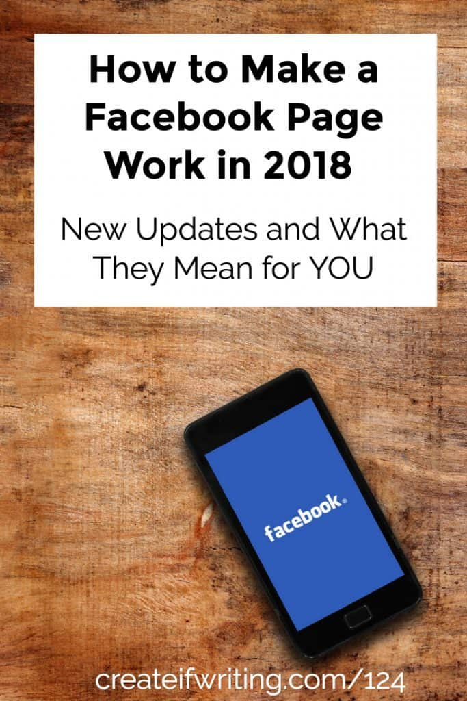 Tips for how to make a Facebook business page work in 2018, even with the new algorithm updates!