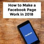 New Facebook Update and How to Make a Facebook Business Page Work