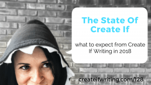 State of Create If Writing 2018