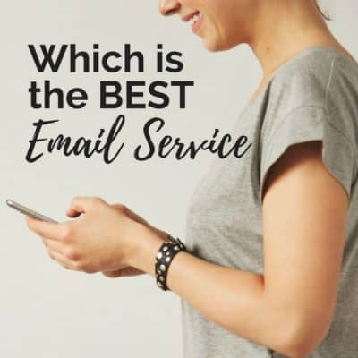 Which Is the Best Email Service Provider for YOU?
