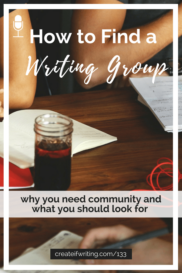 Why writers need a writing group and how to find a healthy one!