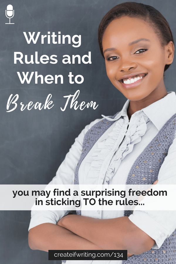 Think you know the writing rules? Find out what you need to know about when to break the rules!