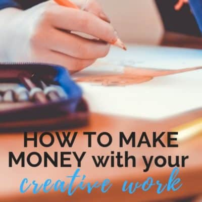 How to Make Money with Your Creative Work