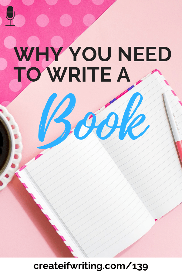 These three reasons to write a book will help you clarify and confirm your goals. It's not just about the money...