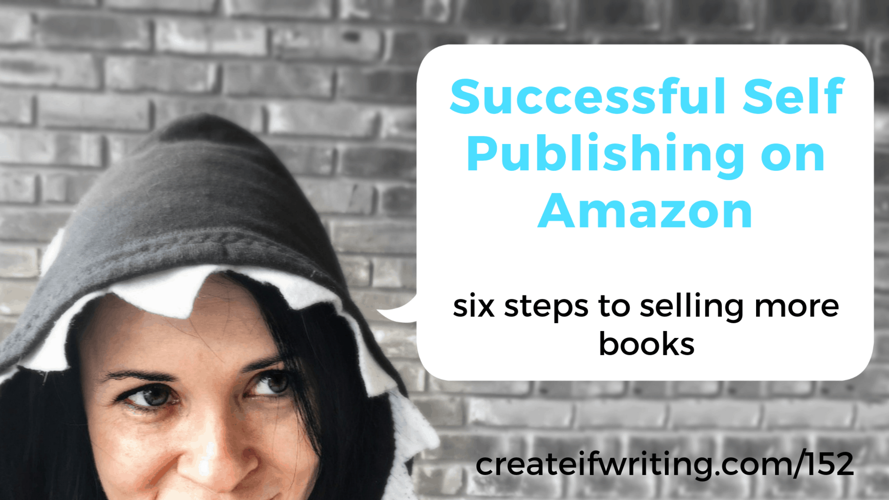 Successful Self Publishing on Amazon: Six Strategies That Work