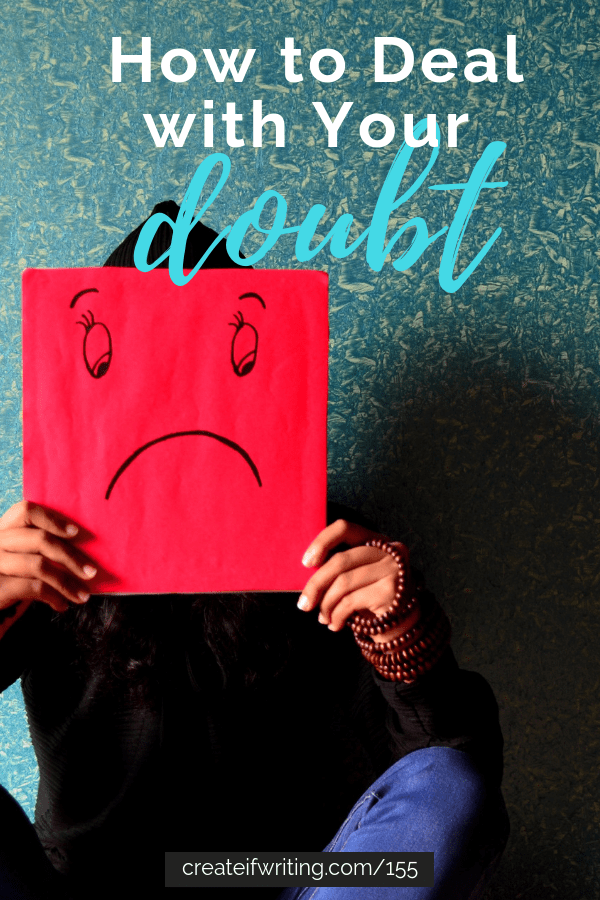 Learn how to demolish doubt that you encounter in your creative life!
