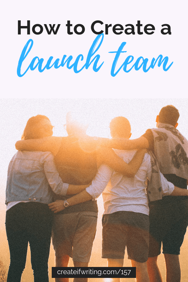 Learn how and why to create a launch team for your book.