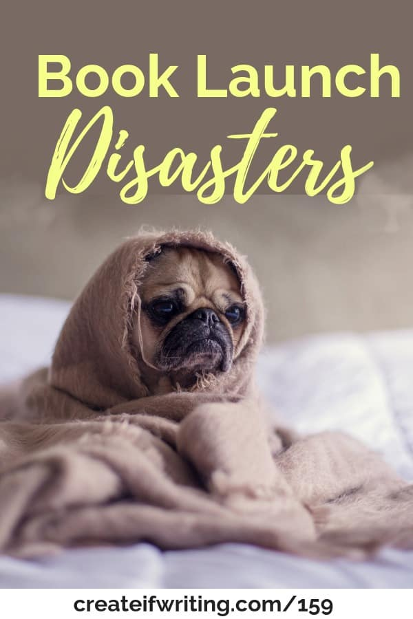When you run into book launch disasters, how do you cope? Some possible issues and solutions!