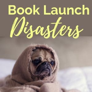 Book Launch Disasters