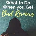 What Do You Do When You Get Bad Reviews