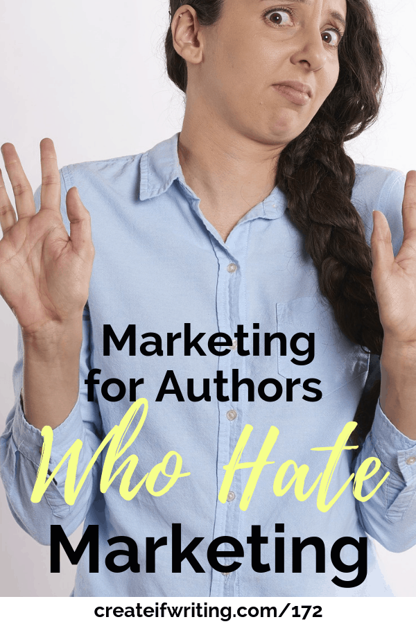 Hate marketing? You aren't alone! Tips for the authors who hate marketing.