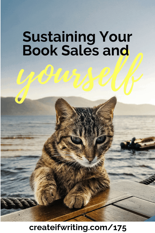 Learn how to sustain your book sales ... and yourself.