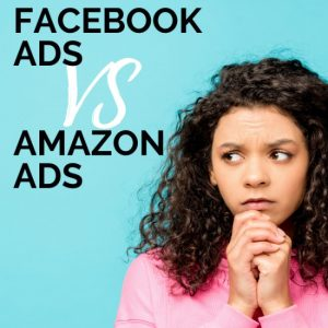 The Difference Between Amazon Ads and Facebook Ads