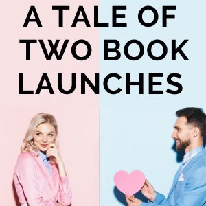 A Tale of Two Book Launches